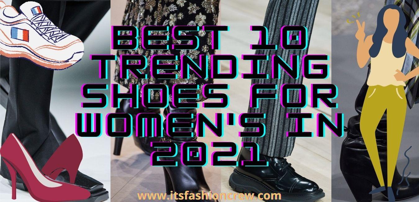 Best 10 Trending Shoes For Women's In 2021